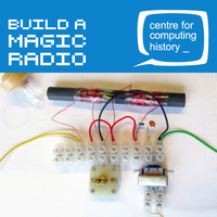Electronics Lab: Build a Magic Radio - Wednesday 14th August 2019