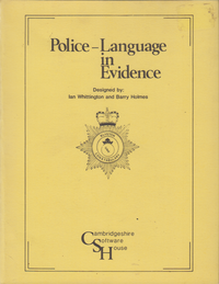 Police Language in Evidence