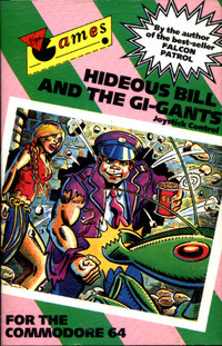 Hideous Bill & The Gi-Gants