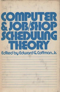 Computer and Job-shop Scheduling Theory