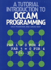 A Tutorial Introduction to Occam Programming