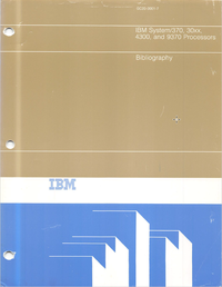 IBM - Part 2 - Bibliography - System-370, 30xx, 4300, and 9370 Processors