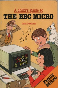 A Child's Guide to the BBC Micro