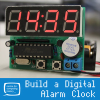 **FULLY BOOKED** Electronics Lab - Build a Digital Alarm Clock - 15 February 2017