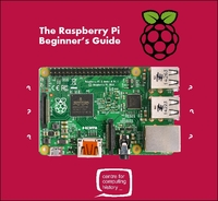 *FULLY BOOKED* The Raspberry Pi Beginner's Guide - 16 February 2017
