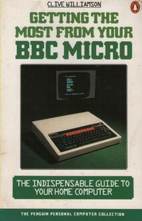 Getting the Most from Your BBC Micro