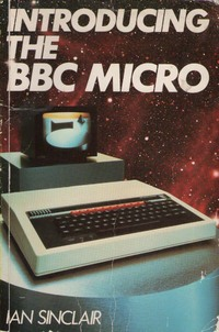 Introducing the BBC Micro