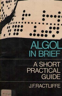 Algol in Brief: A Short Practical Guide