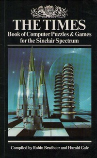 The Times Book of Computer Puzzles & Games for the Sinclair Spectrum