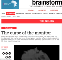 The curse of the monitor