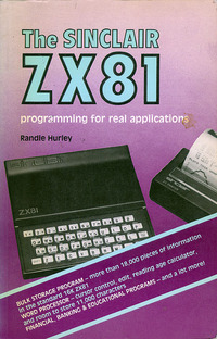 The Sinclair ZX81 Programming For Real Applications