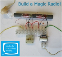 Electronics Lab: Build a Magic Radio - Wednesday 14th February 2018
