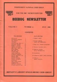 Beebug Newsletter - Volume 1, Number 4 - July 1982