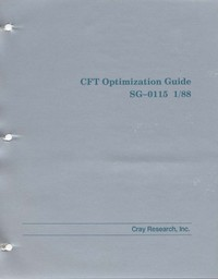 Cray - CFT Optimization Guide SG-0115 1/88