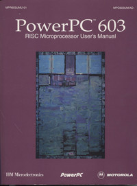 PowerPC 603 Risc Microprocessor User's Manual