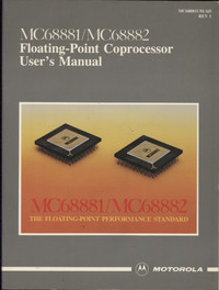 MC68881/MC68882 Floating-Point Coprocessor User's Manual