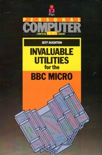 Invaluable Utilities for the BBC Micro