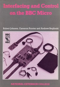 Interfacing and Control on the BBC Micro