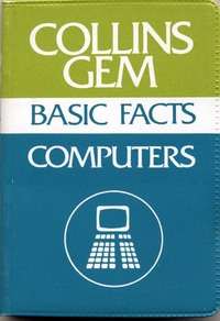 Collins Gem Basic Facts Computers 1983