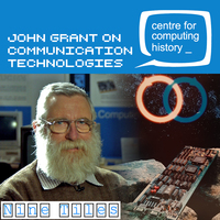 John Grant talks the Evolution of Communication Technologies - Thursday 10th October 2019