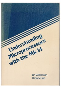 Understanding Microprocessors with the MK14
