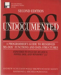 Computing books at the centre for computing history undocumented dos a programmers guide to reserved ms dos functions and data structures fandeluxe Image collections
