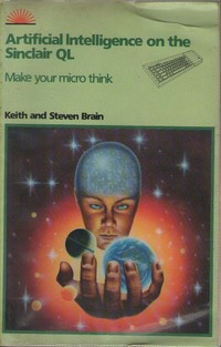 Artificial Intelligence on the Sinclair QL: Make Your Micro Think