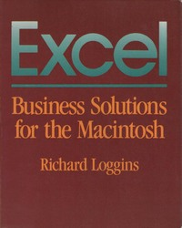 Excel: Business Solutions for the Macintosh
