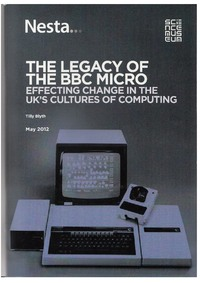 The Legacy of the BBC Micro - Effecting Change in the UK's Cultures of Computing