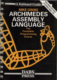 Archimedes Assembly Language: A Dabhand Guide