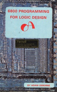 6800 Programming for Logic Design