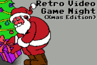 Retro Video Game Night (Christmas Edition) - Friday 7th December 2018