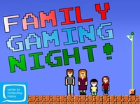 Family Gaming Night - Saturday 10th February 2018