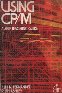 Using CP/M (Self-teaching Guides)