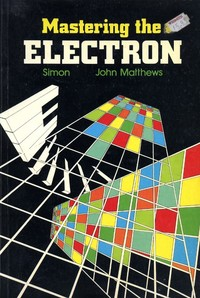 Mastering the Electron