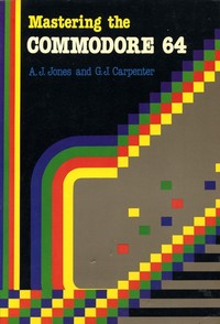 Mastering the Commodore 64