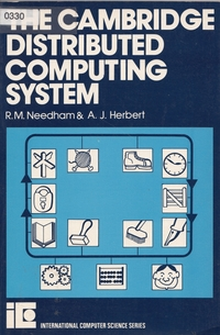The Cambridge Distributed Computing System