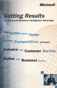 Getting Results - The Microsoft Business Intelligence Advantage