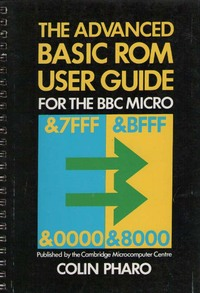 The Advanced BASIC ROM user guide for the BBC microcomputer.