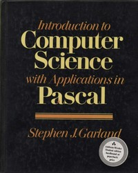 Introduction to Computer Science with Applications in Pascal