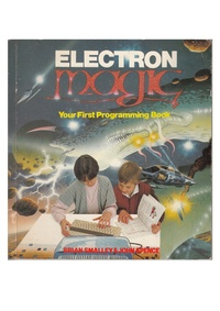 Electron Magic - Your First Programming Book