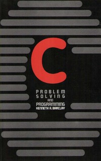 C: Problem Solving and Programming