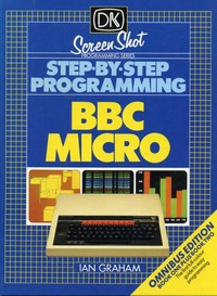 Step-By-Step Programming BBC Micro