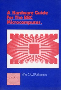 A Hardware Guide for the BBC Microcomputer