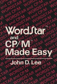 WordStar and CP-M Made Easy