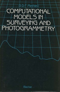 Computational models in surveying and photogrammetry