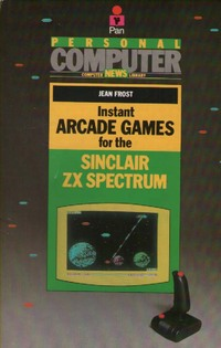 Instant Arcade Games for the Sinclair ZX Spectrum