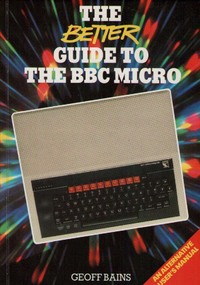 The Better Guide to the BBC Micro