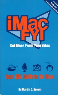 iMac FYI - Get More From Your iMac
