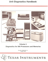 Unit Diagnostics Handbook Volume 2 Diagnostics for 990 Processors and Memories